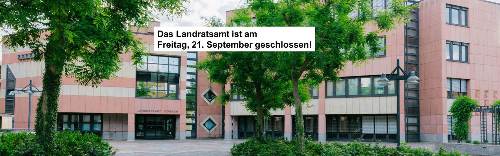 Landratsamt Lörrach geschlossen!