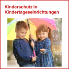 Link zum PDF: Kinderschutz in Kindertageseinrichtungen