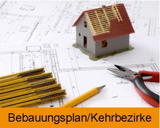 Projekt Bebauungsplan & Kehrbezirke